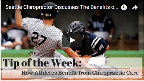 Chiropractic Seattle WA Tip of the Week - Athletes