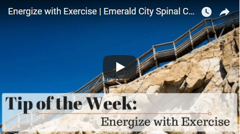 Chiropractic Seattle WA Tip of the Week - Exercise