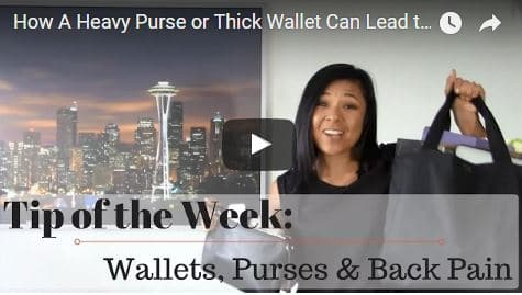 Chiropractic Seattle WA Tip of the Week - Heavy Purse and Wallet