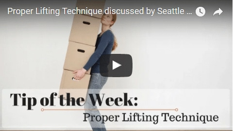 Chiropractic Seattle WA Tip of the Week - Lifting Techniques