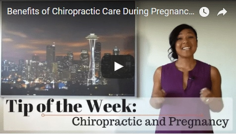Chiropractic Seattle WA Tip of the Week - Pregnancy