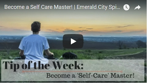 Chiropractic Seattle WA Tip of the Week - Self Care
