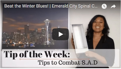 Chiropractic Seattle WA Tip of the Week - Winter Blues